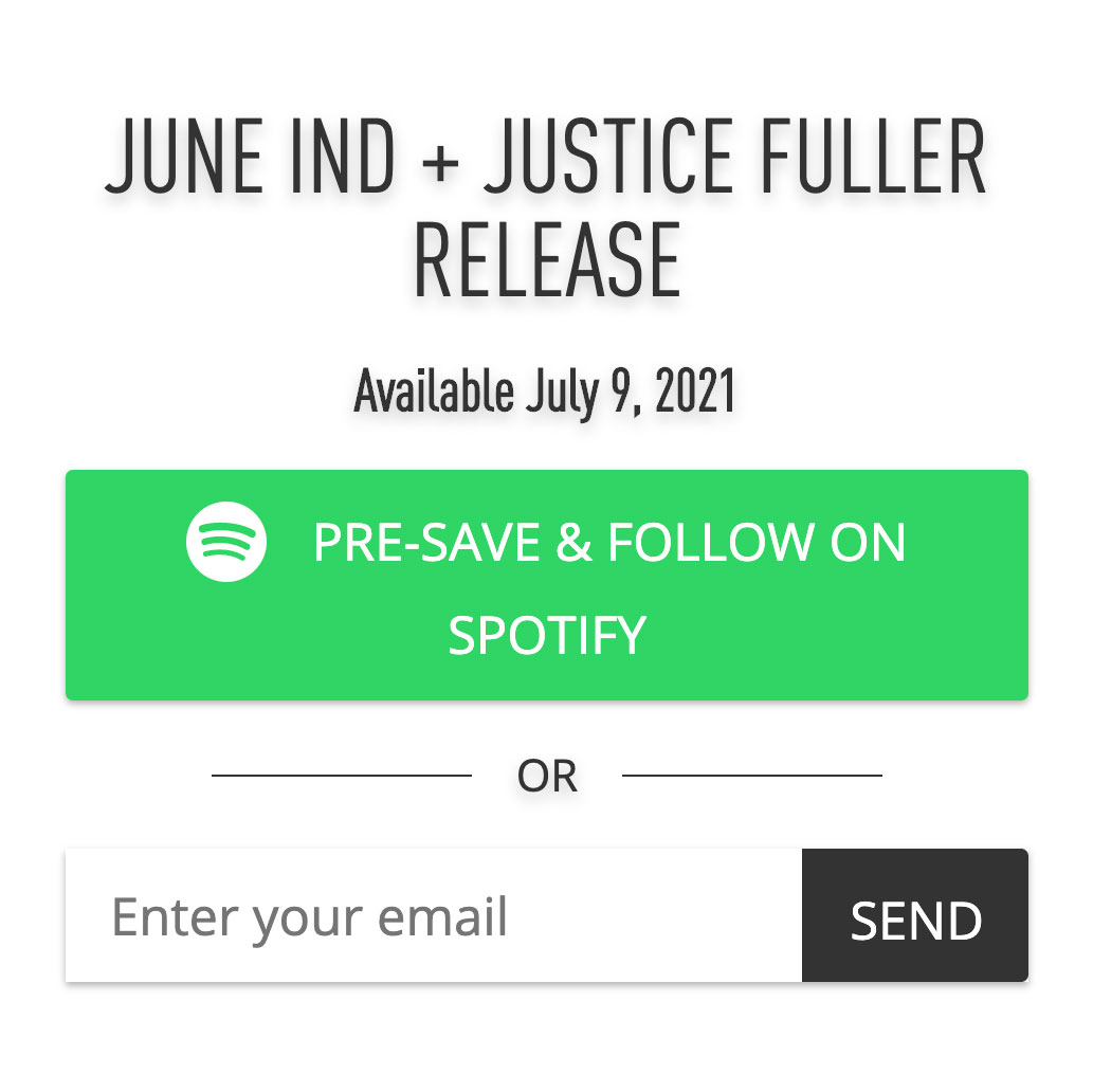"""""""june-ind-justice-fuller-come-to-hand-spotify-follow-pre-save.jpg"""""""